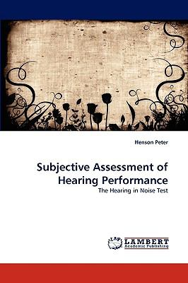 Subjective Assessment of Hearing Performance