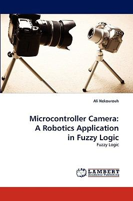 Microcontroller Camer : A Robotics Application in Fuzzy Logic