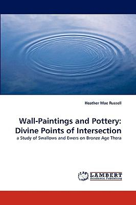 Wall-Paintings and Pottery : Divine Points of Intersection