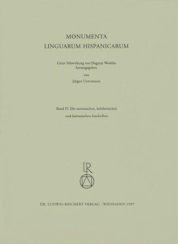 Die tartessischen, keltiberischen und lusitanischen Inschriften (Monumenta Linguarum Hispanicarum) (German Edition)