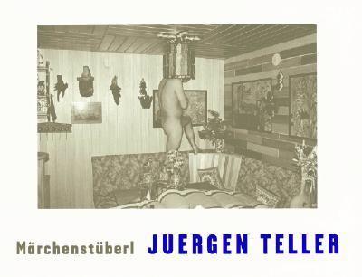 Juergen Teller Marchenstuberl