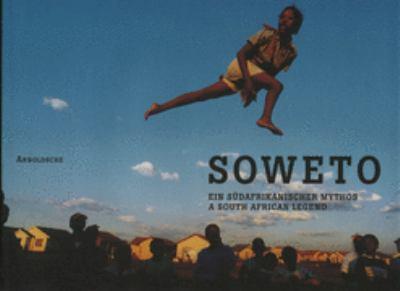 Soweto A South African Myth