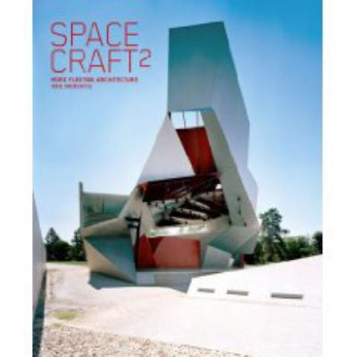 Spacecraft 2: More Fleeting Architecture and Hideouts