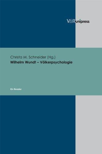 Wilhelm Wundt - Volkerpsychologie: Ein Reader