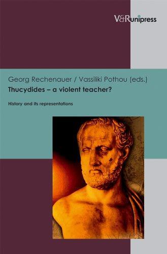 Thucydides - a violent teacher?