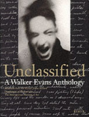 Unclassified A Walker Evans Anthology