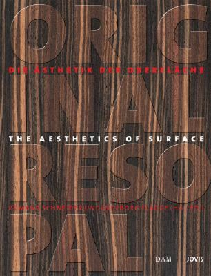 Original Resopal The Aesthetics of Surface/Die Asthetik Der Oberflache