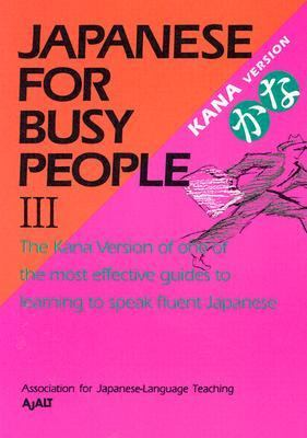 Japanese for Busy People III Kana Version