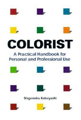 Colorist A Practical Handbook for Personal and Professional Use