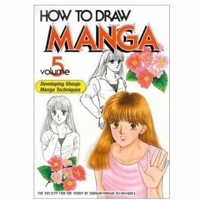 How to Draw Manga Developing Shoujo Manga Techniques