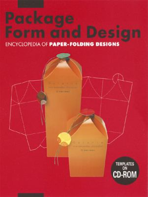 Package Form and Design: Encyclopedia of Paper-Folding Design