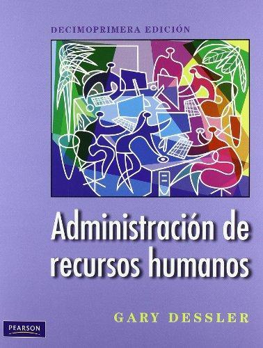 administracion de recursos humanos gary dessler 11 edicion pdf descargar