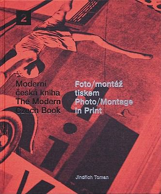 Photo-Montage in Print: The Moderne Czech Book 2
