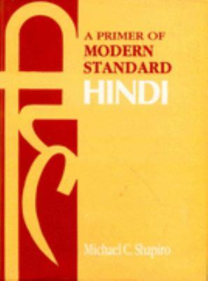 Primer of Modern Standard Hindi