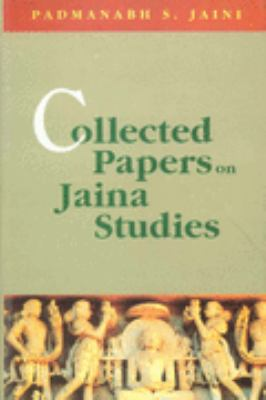Collected Papers on Jaina Studies