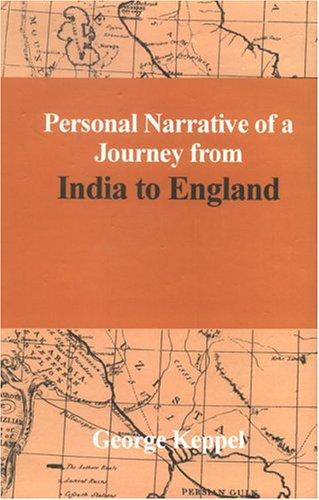 Personal Narrative of a Journey from India to England (2 vols.)