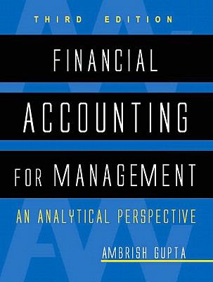 Financial Accounting for Management: An Analytical Perspective