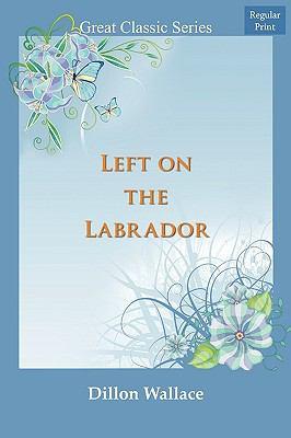 Left On The Labrador