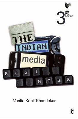 The Indian Media Business (Response Books)