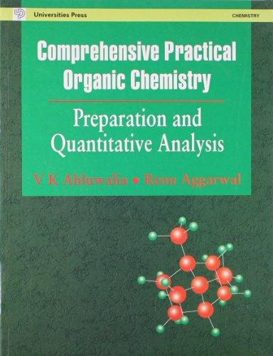 Comprehensive Practical Organic Chemistry: Preparation and Quantitative Analysis