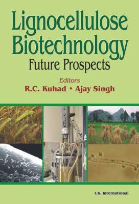 Lignocellulose Biotechnology: Future Prospects