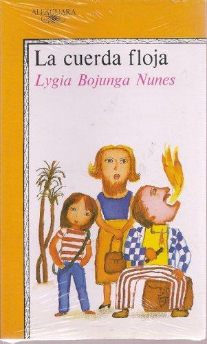 LA Cuerda Floja (Spanish Edition)