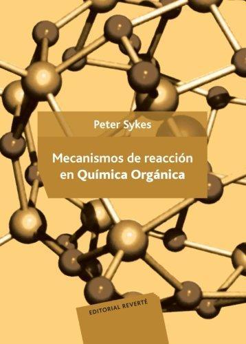 Mecanismos de reaccin en qumica orgnica (Spanish Edition)
