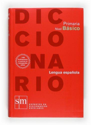 Diccionario Primaria. Nivel Bsico (Spanish Edition)