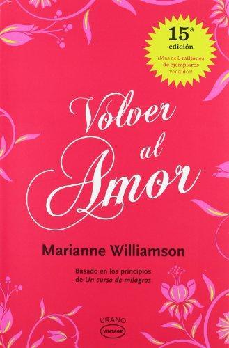 Volver al amor (Spanish Edition)