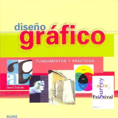 Diseno Grafico (Spanish Edition)