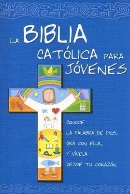 La Biblia Catolica Para Jovenes/the Catholic Bible for Young Adults