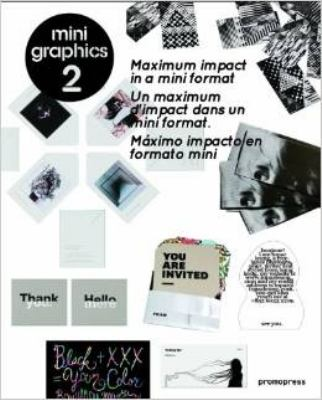 Mini Graphics 2 : Maximum Impact in a Mini Format