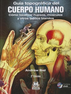 Guia Topografica del Cuerpo Humano (Spanish Edition)