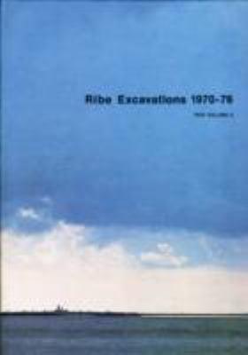 Ribe Excavations Vol 3 (v. 3)