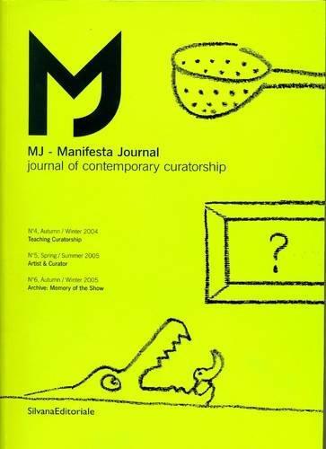 Manifesta Journal Vol 4, 5, 6