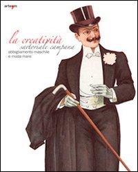 La creativit sartoriale campana. Abbigliamento maschile e moda mare