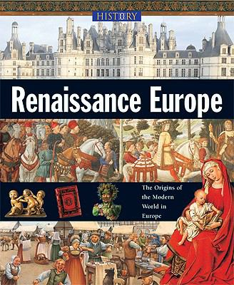 a history of the renaissance in europe The renaissance was a cultural revolution in europe during the 15th century   he was arguably one of the most intelligent and well-read men in history, he.