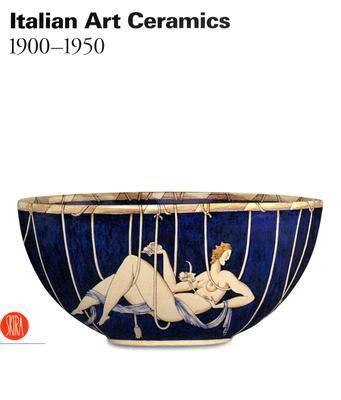Italian And European Ceramic Art 1900-1950