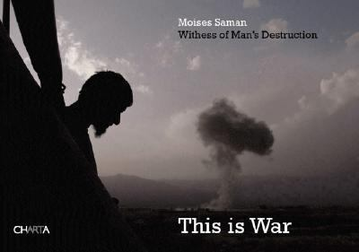 This Is War Witness To Man's Destruction