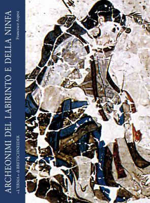 Archeonimi del labirinto e della ninfa (Italian Edition)