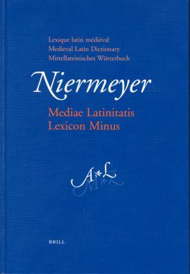 Mediae Latinitatis Lexicon Minus Lexique Latin Medieval - Medieval Latin Dictionary - Mittellateinisches Worterbuch