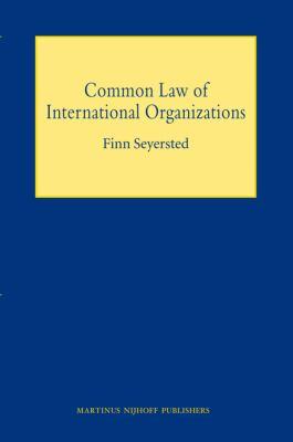 Common Law of International Organizations