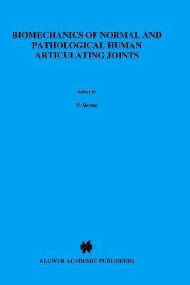 Biomechanics of Normal and Pathological Human Articulating Joints