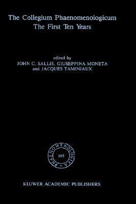 Collegium Phaenomenologicum The First Ten Years