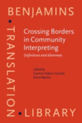 Community Interpreting: Professional Profiles and Dilemmas