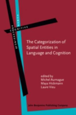 The Categorization of Spatial Entities in Language and Cognition (Human Cognitive Processing)