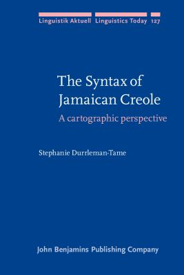 The Syntax of Jamaican Creole: A Cartographic Perspective