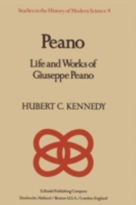 Peano: Life and Work of Giuseppe Peano