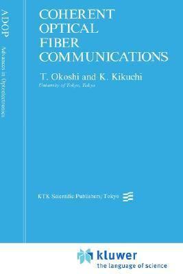 Coherent Optical Fiber Communications