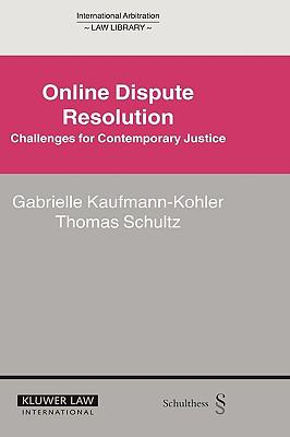 Online Dispute Resolution Challenges For Contemporary Justice